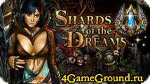 Shards of the Dreams – браузерная RPG в лучших традициях Diablo!
