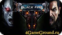 Black Fire - добро пожаловать в будущее!