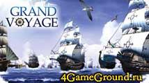 Grand Voyage - свистать всех на верх! Игра для настоящих пиратов!