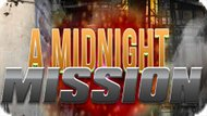 Игра Полночная Миссия / A Midnight Mission
