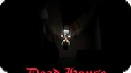 Игра Дом Мертвых / Dead House