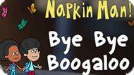 Игра Приключения Салфетки! До Свидания Бугало  / The Adventures Of Napkin Man! Bye Bye Boogaloo