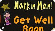 Игра Приключения Салфетки! Поскорее Поправляйся  / The Adventures Of Napkin Man! Get Well Soon