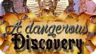 Игра Опасное Открытие / A Dangerous Discovery