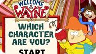 Игра Добро Пожаловать К Уэйну, Какой У Вас Характер? / Welcome To The Wayne Which Character Are You?