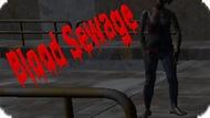 Игра Кровь Нечисти / Blood Sewage