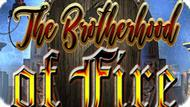 Игра Братство Огня / The Brotherhood Of Fire