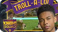Игра Команда Рыцаря: Тролль-А-Лол / Knight Squad: Troll-A-Lol