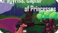 Игра Градисс, Взявший В Плен Принцессу / Gragyriss, Captor Of Princesses