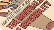 Игра Хоп Чувак: Ночное Представление. Фрикаделька Невидимости / Hop Dude: Nights Presents The Meatball Of Invisibility