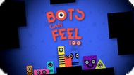 Игра Личинки Могут Чувствовать Также / Bots Can Feel Too