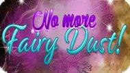 Игра Больше Нет Пыльцы Для Феи / No More Fairy Dust