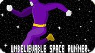 Игра Невероятный Космический Бегун / Unbelievable Space Runner