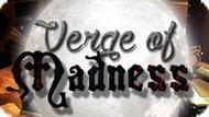 Игра Вершина Безумия / Verge Of Madness