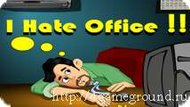 I hate office